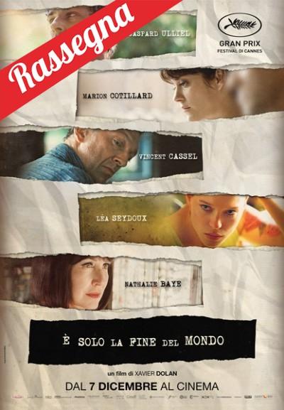 Cinema Politeama - locandina È solo la fine del mondo