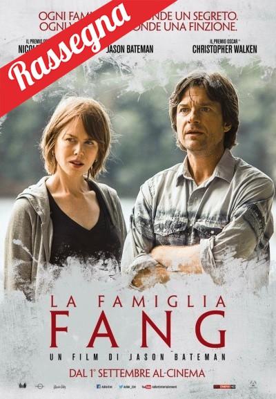 Cinema Politeama - locandina La famiglia Fang