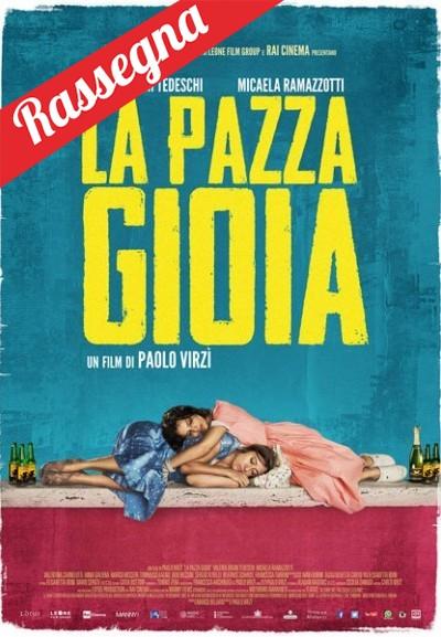 Cinema Politeama - locandina La pazza gioia