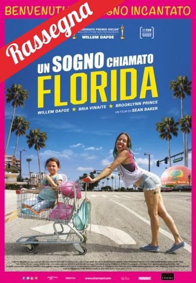 Cinema Politeama - locandina Un sogno chiamato Florida