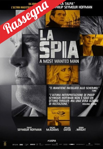 Cinema Politeama - locandina La Spia - A Most Wanted Man