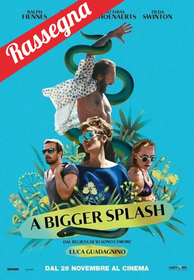 Cinema Politeama - locandina A Bigger Splash