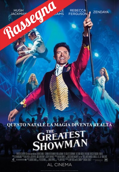 Cinema Politeama - locandina The greatest showman