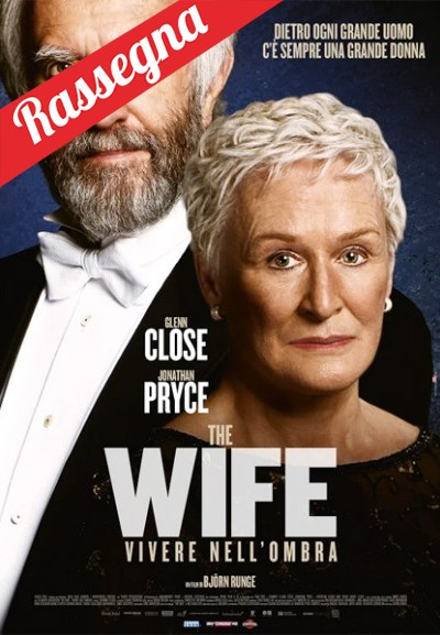 Cinema Politeama - locandina The Wife